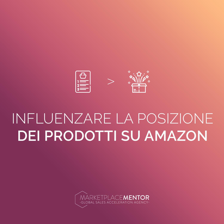 I 4 fattori che influenzano il posizionamento dei prodotti su Amazon