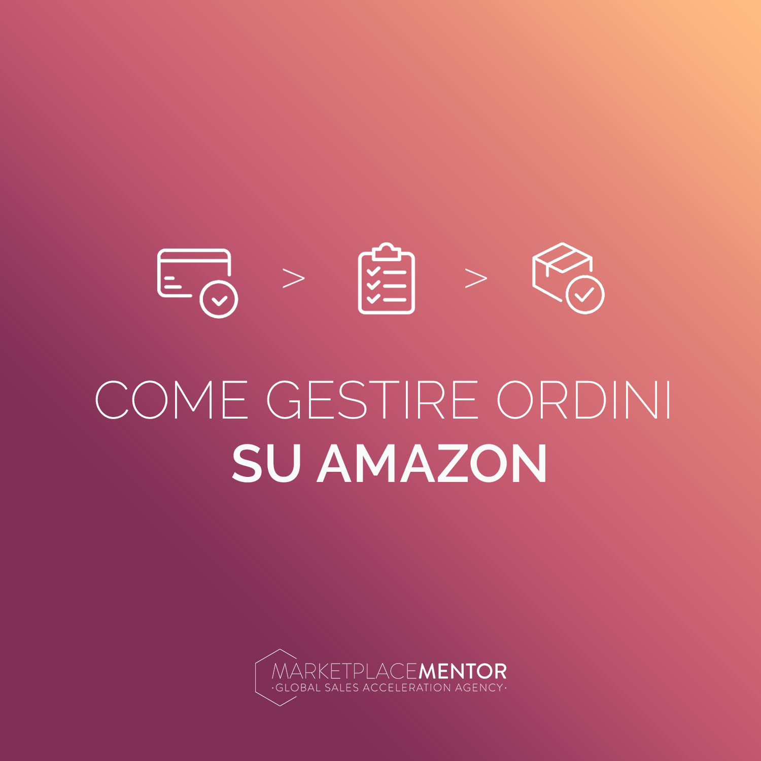 Come gestire ordini su Amazon in maniera puntuale